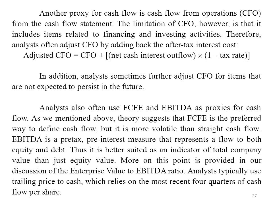 Adjusted CFO = CFO + [(net cash interest outflow)  (1 – tax rate)]